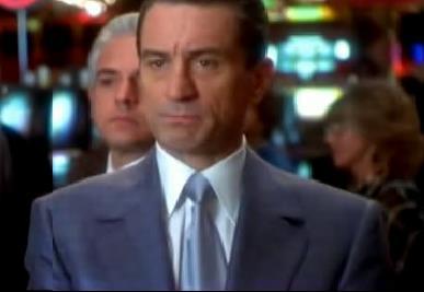How to run a Casino: a lesson from Robert De Niro